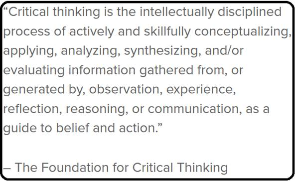 Source: https://collegeinfogeek.com/improve-critical-thinking-skills/